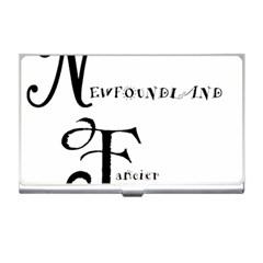 Newfie Fancier Business Card Holders