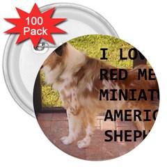 Mini Australian Shepherd Red Merle Love W Pic 3  Buttons (100 pack)