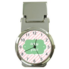 Today Will Be Great Money Clip Watches