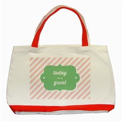 Today Will Be Great Classic Tote Bag (red)