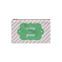 Today Will Be Great Cosmetic Bag (Small)