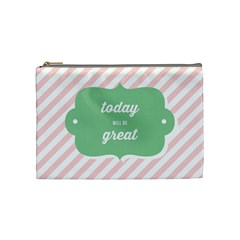 Today Will Be Great Cosmetic Bag (Medium)