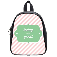 Today Will Be Great School Bags (Small)