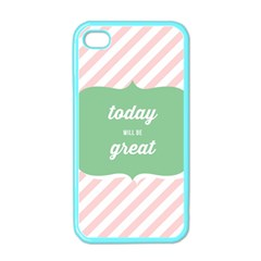 Today Will Be Great Apple Iphone 4 Case (color)