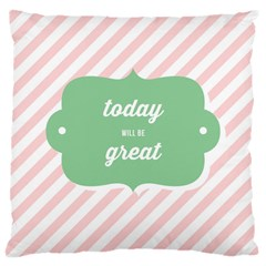 Today Will Be Great Large Cushion Case (two Sides)