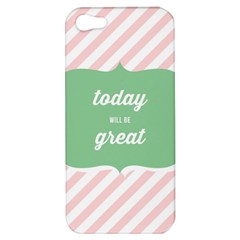 Today Will Be Great Apple Iphone 5 Hardshell Case