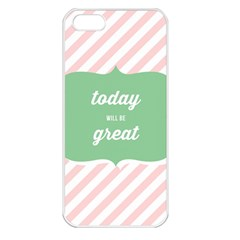 Today Will Be Great Apple Iphone 5 Seamless Case (white)