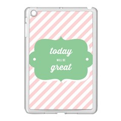 Today Will Be Great Apple Ipad Mini Case (white)