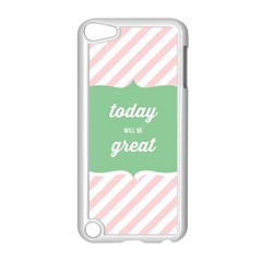 Today Will Be Great Apple Ipod Touch 5 Case (white)