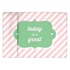 Today Will Be Great Samsung Galaxy Tab 10.1  P7500 Flip Case