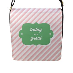 Today Will Be Great Flap Messenger Bag (l)