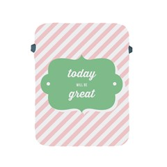 Today Will Be Great Apple Ipad 2/3/4 Protective Soft Cases