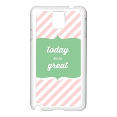 Today Will Be Great Samsung Galaxy Note 3 N9005 Case (White)