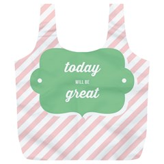 Today Will Be Great Full Print Recycle Bags (L)