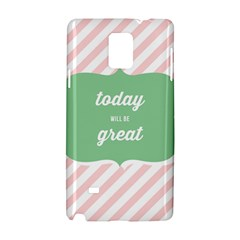 Today Will Be Great Samsung Galaxy Note 4 Hardshell Case