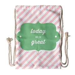 Today Will Be Great Drawstring Bag (Large)