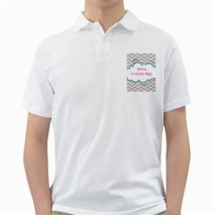 Have A Nice Day Golf Shirts