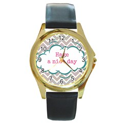 Have A Nice Day Round Gold Metal Watch