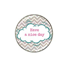 Have A Nice Day Hat Clip Ball Marker (4 pack)