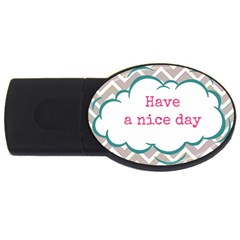 Have A Nice Day USB Flash Drive Oval (4 GB)