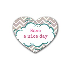 Have A Nice Day Rubber Coaster (Heart)