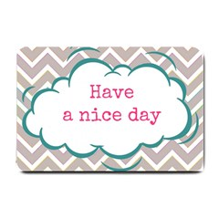 Have A Nice Day Small Doormat