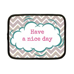 Have A Nice Day Netbook Case (small)