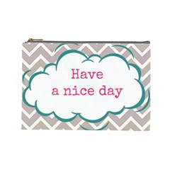 Have A Nice Day Cosmetic Bag (large)