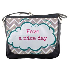 Have A Nice Day Messenger Bags