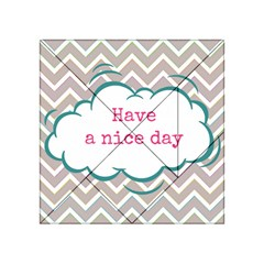 Have A Nice Day Acrylic Tangram Puzzle (4  X 4 )