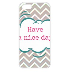 Have A Nice Day Apple iPhone 5 Seamless Case (White)
