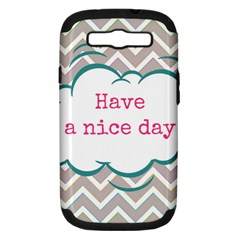 Have A Nice Day Samsung Galaxy S Iii Hardshell Case (pc+silicone)