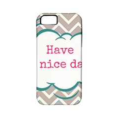 Have A Nice Day Apple Iphone 5 Classic Hardshell Case (pc+silicone)