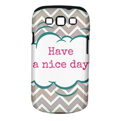 Have A Nice Day Samsung Galaxy S Iii Classic Hardshell Case (pc+silicone)