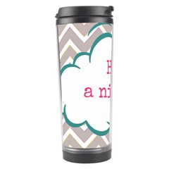 Have A Nice Day Travel Tumbler
