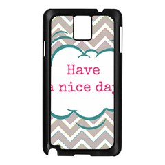 Have A Nice Day Samsung Galaxy Note 3 N9005 Case (Black)