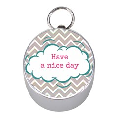 Have A Nice Day Mini Silver Compasses