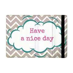 Have A Nice Day Ipad Mini 2 Flip Cases