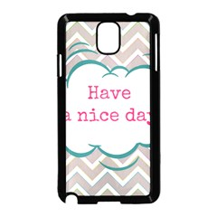 Have A Nice Day Samsung Galaxy Note 3 Neo Hardshell Case (Black)