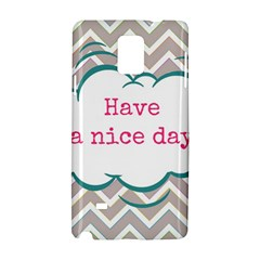 Have A Nice Day Samsung Galaxy Note 4 Hardshell Case