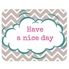 Have A Nice Day Double Sided Flano Blanket (Medium)