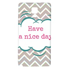Have A Nice Day Galaxy Note 4 Back Case