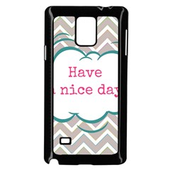Have A Nice Day Samsung Galaxy Note 4 Case (black)