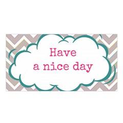 Have A Nice Day Satin Shawl