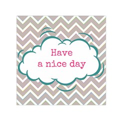 Have A Nice Day Small Satin Scarf (Square)