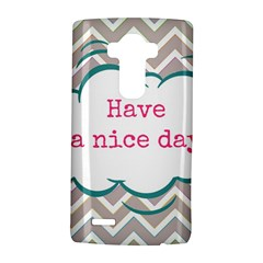 Have A Nice Day Lg G4 Hardshell Case