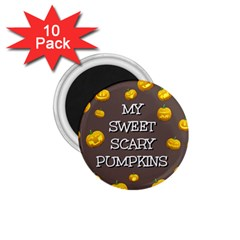 Hallowen My Sweet Scary Pumkins 1 75  Magnets (10 Pack)