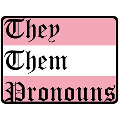 They/Them Pronouns Double Sided Fleece Blanket (Large)