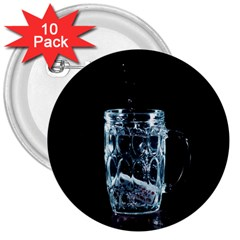 Glass Water Liquid Background 3  Buttons (10 pack)