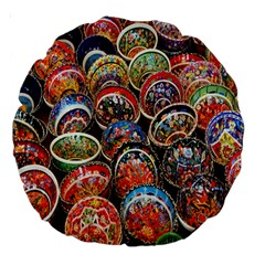 Colorful Oriental Bowls On Local Market In Turkey Large 18  Premium Round Cushions